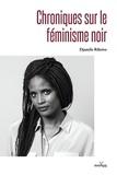 Djamila Ribeiro - Chroniques sur le féminisme noir.