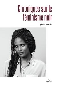 Ebooks et magazines à télécharger Chroniques sur le féminisme noir