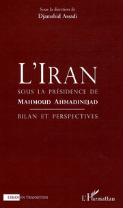 LIran sous la présidence de Mahmoud Ahmandinejad - Bilan perspectives.pdf
