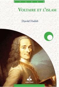 Djavad Hadidi - Voltaire et l'Islam.