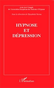 Djayabala Varma - Hypnose et dépression - Actes du sixième Congrès de l'Association Européenne des Praticiens d'Hypnose.