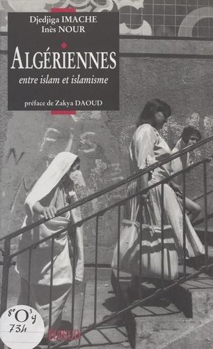 Algériennes. Entre islam et islamisme
