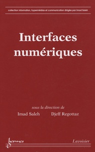 Djeff Regottaz et Imad Saleh - Interfaces numériques.