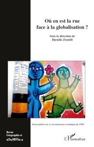 Djemila Zeneidi - Géographie et Cultures N° 71 : Où en est la rue face à la globalisation ?.