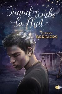 Djenny Bergiers - Quand tombe la nuit.