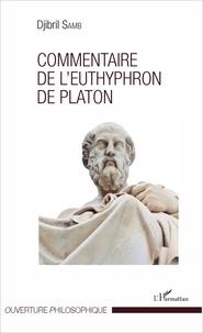 Djibril Samb - Commentaire de l'Euthyphron de Platon.