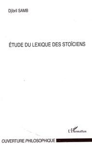 Djibril Samb - Etude du lexique des stoïciens.