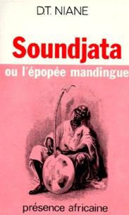 Djibril-Tamsir Niane - Sounddjata ou l'épopée mandingue.