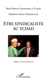 Djibrine Assali Hamdallah - Etre syndicaliste au Tchad.