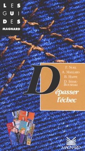 Djil Ishak-Boushaki et Françoise Noël - Dépasser l'échec - Livre Accès.