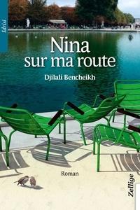 Djilali Bencheikh - Nina sur ma route.