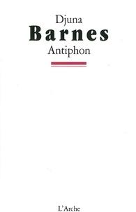 Djuna Barnes - Antiphon.