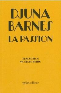 Djuna Barnes - La passion.