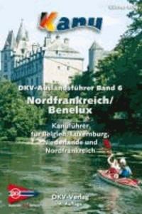 DKV Auslandsführer 06. Nordfrankreich. Belgien. Luxemburg. Niederlande.