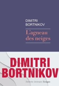 Dmitri Bortnikov - L'agneau des neiges.