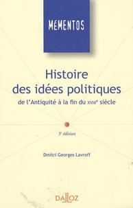 Dmitri Georges Lavroff - Histoire des idées politiques - De l'Antiquité à la fin du XVIIIe siècle.
