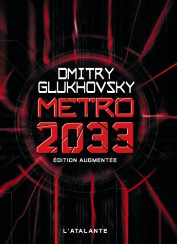Métro 2033  édition revue et augmentée