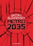 Dmitry Glukhovsky - Métro 2035.