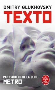 Dmitry Glukhovsky - Texto.