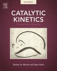 Catalytic Kinetics- Chemitry and Engineering - Dmitry Yu Murzin |