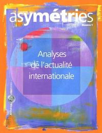 Jean-Christophe Graz et Philippe Pochet - Asymétries N° 1 : Analyses de l'actualité internationale.
