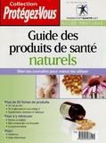 Claire Tanguay - Guide des produits de santé naturels.
