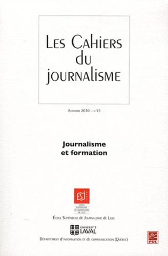 Thierry Watine - Les cahiers du journalisme N° 21, Automne 2010 : Journalisme et formation.