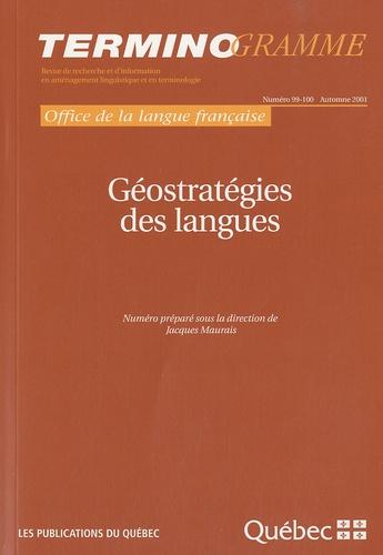 Jacques Maurais - Terminogramme N° 99-100, Automne 2 : Géostratégies des langues.