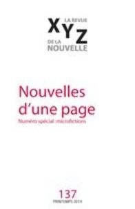 Nicolas Tremblay - XYZ. La revue de la nouvelle N° 137, printemps 20 : Nouvelles d'une page.