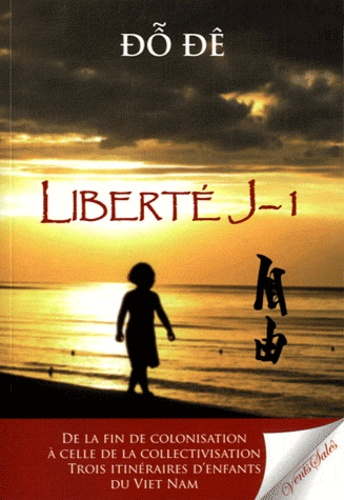 Dô Dê - Liberté J-1.