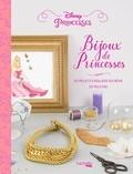 Do it Yvette - Bijoux de Princesses - 20 projets à réaliser soi-même en pas à pas.