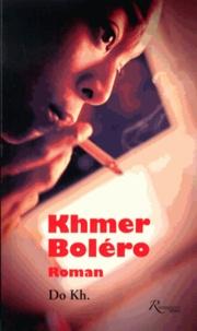Dô Kh. - Khmer Boléro.
