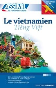 Dô-Thê Dung et Thuy-Lê Thanh - Le vietnamien B2 - Tieng Viet.