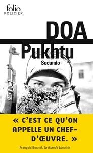 DOA - Le cycle clandestin  : Pukhtu Secundo.
