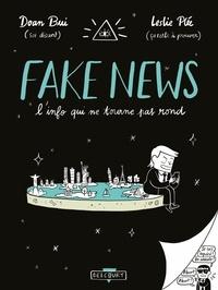 Doan Bui - Fake news, l'info qui ne tourne pas rond.