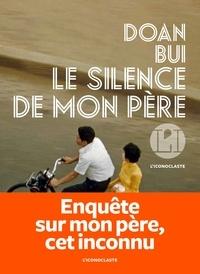 Doan Bui - Le silence de mon père.
