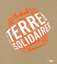 Doan Bui et Jean-Paul Rivière - Pour une terre solidaire.