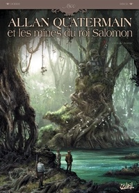 Dobbs et  Dim D - Allan Quatermain et les mines du roi Salomon Tome 2 : En territoire hostile.