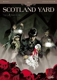 Dobbs et Stéphane Perger - Les Dossiers de Scotland Yard Tome 2 : Poupées de sang.