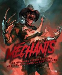 Dobbs - Méchants - Les grandes figures du mal au cinéma et dans la pop culture.