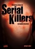 Dobbs et Fabrice David - Serial Killers - Histoires vraies.