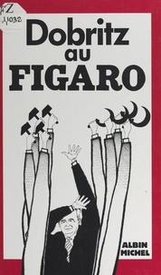 Dobritz - Dobritz au Figaro.