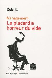 Dobritz - Le placard a horreur du vide - Management.