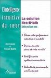 Doc Childre et Howard Martin - L'intelligence intuitive du coeur - La Solution HeartMath.