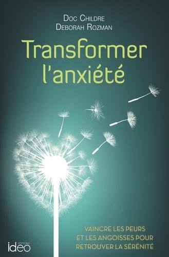 Transformer L Anxiete Grand Format
