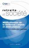 Cnav et Blanche Le Bihan - Retraite et société N° 67 : La médicalisation de la vieillesse - Enjeux et ambivalences.