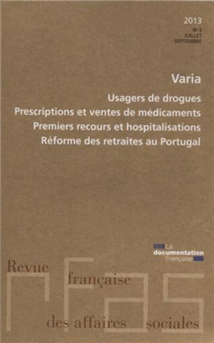 Ministère du Travail - Revue française des affaires sociales N° 3-2013 : Varias.