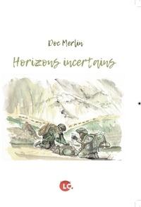 Doc Merlin - Horizons incertains.