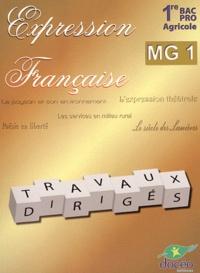 Docéo - Expression française 1e Bac Pro agricole MG 1 - Travaux dirigés.