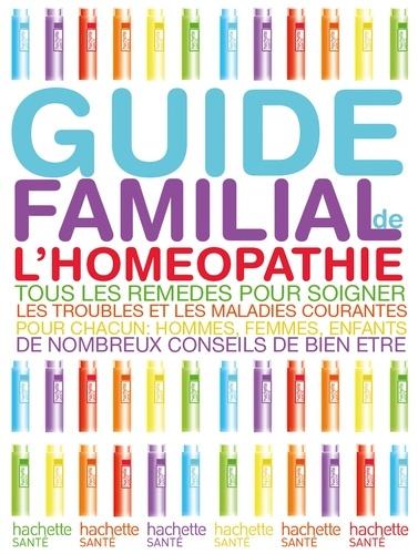 Docteur Alain Horvilleur - Guide familial de l'homéopathie.